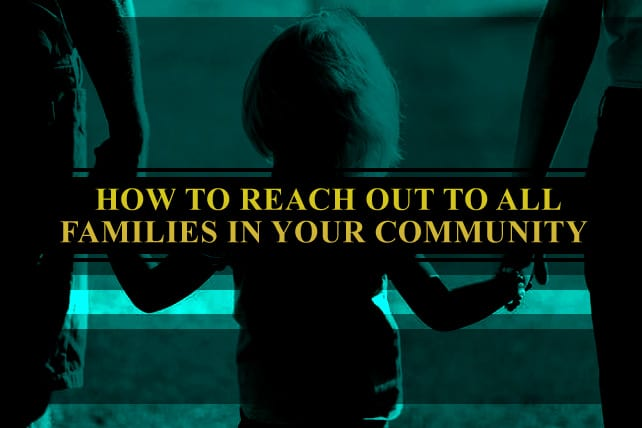 Youth Ministry Evangelism 501: Learning How to Reach Out to ALL Families in Your Community