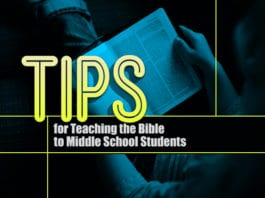 3 Tips for Teaching the Bible to Middle School Students