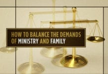 How to Balance the Demands of Ministry and Family