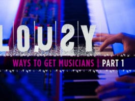 6 Lousy Ways to Get More Musicians, Part 1