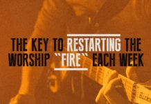 "The Key to Restarting the Worship ""Fire"" Each Week"