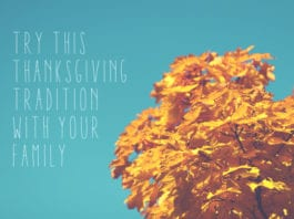 Try This Thanksgiving Tradition With Your Family