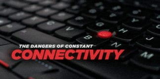 The Dangers of Constant Connectivity