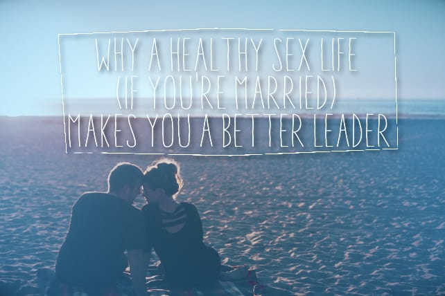 sex life pastor leadership
