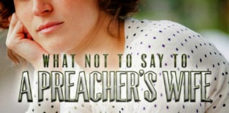 What Not to Say to a Preacher's Wife