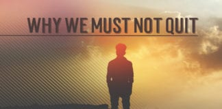 Why We Must Not Quit When God's People Mistreat Us