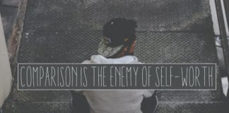 Comparison Is the Enemy of Self-Worth