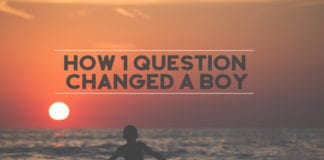 How 1 Question Changed a Boy