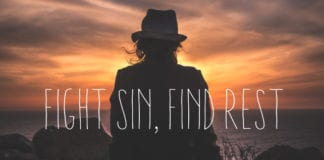 Fight Sin, Find Rest