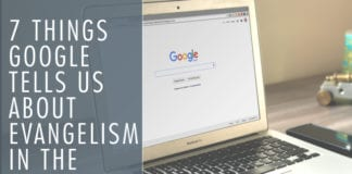 7 Things Google tells us about Evangelism in the United States