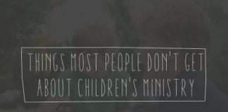 8 Things Most People Don't Get about Children's Ministry