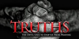 Truths the Devil Uses to Stop Us From Praying