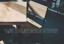 5 Ways to Regain Classroom Attention