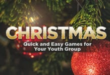 Quick and Easy Christmas Games For Your Youth Group