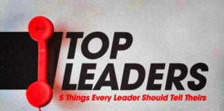 5 Things Every Leader Should Tell Their Top Leaders