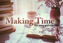 How to Make Time for Your Private Life