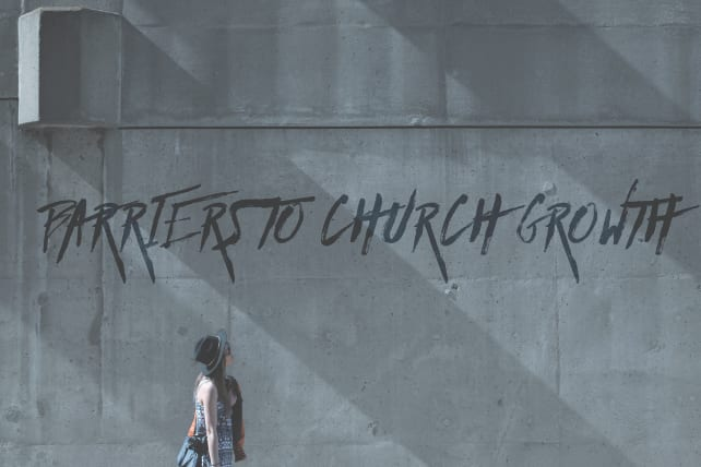 5 Barriers to Church Growth