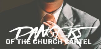 Five Dangers of the Church Cartel
