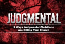 5 Ways Judgmental Christians Are Killing Your Church