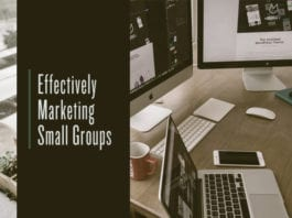 Effectively Marketing Small Groups