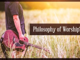 What's Your Philosophy of Worship?