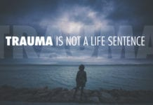Trauma Is Not a Life Sentence