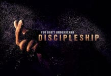 You Don't Understand the First Thing About Discipleship