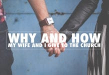 Why and How My Wife and I Give to The Church