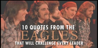 10 Quotes From The Eagles That Will Challenge Every Leader