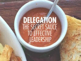 Delegation: The Secret Sauce to Effective Leadership