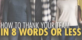 How to Thank Your Team in 8 Words Or Less