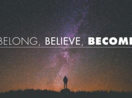 Belong, Believe, Become: A New Process of Evangelism