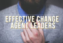 7 Characteristics of Effective Change Agent Leaders