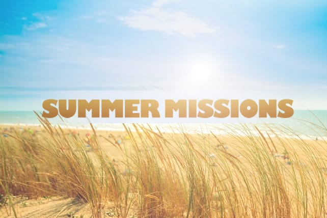 3 Reasons to Go on Mission this Summer