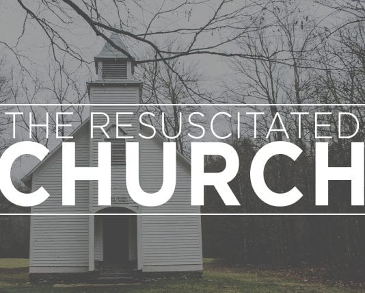 The Resuscitated Church
