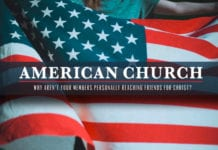 American Churches: Why Aren't Your Members Personally Reaching Friends for Christ?