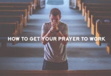 How to Get Your Prayer to Work