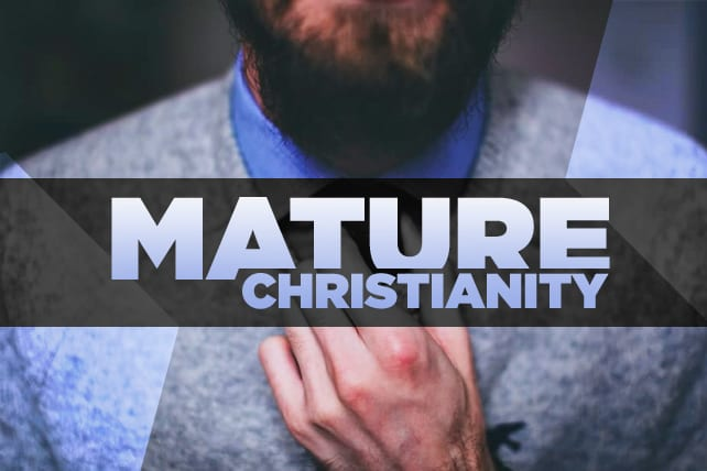 What Are The Signs of an Emotionally Mature Christian?