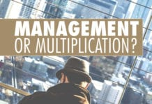Management or Multiplication?