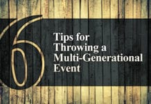 6 Tips for Throwing a Multi-Generational Event
