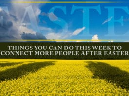 3 Things You Can Do This Week to Connect More People After Easter