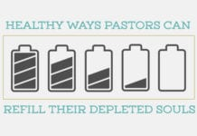4 Healthy Ways Pastors Can Refill Their Depleted Souls
