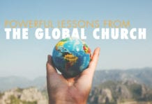 8 Powerful Lessons From the Global Church