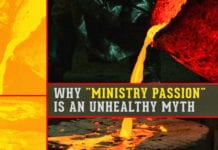 "Why ""Ministry Passion"" is an Unhealthy Myth"