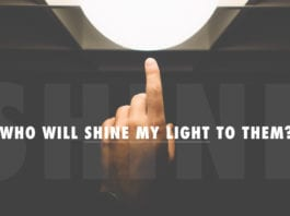 Who Will Shine My Light To Them