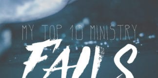 My Top 10 Ministry Fails