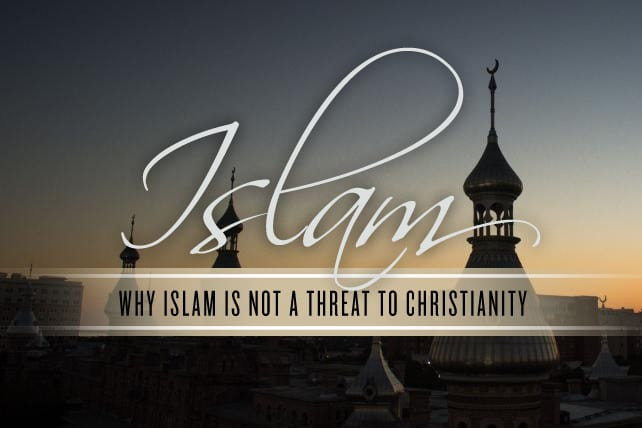Why Islam Is NOT a Threat to Christianity