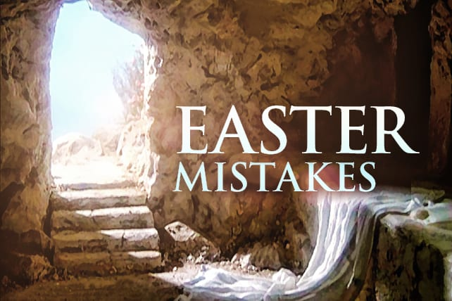 5 Mistakes Pastors Make on Easter (and How to Avoid Them)