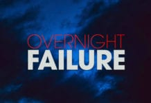 How to Become an Overnight Failure