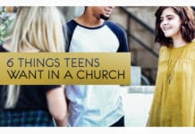 6 Things Teens Want in a Church